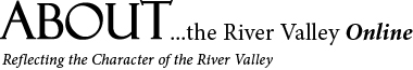ABOUT…the River Valley Online